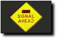 W33 Signal Ahead Sign